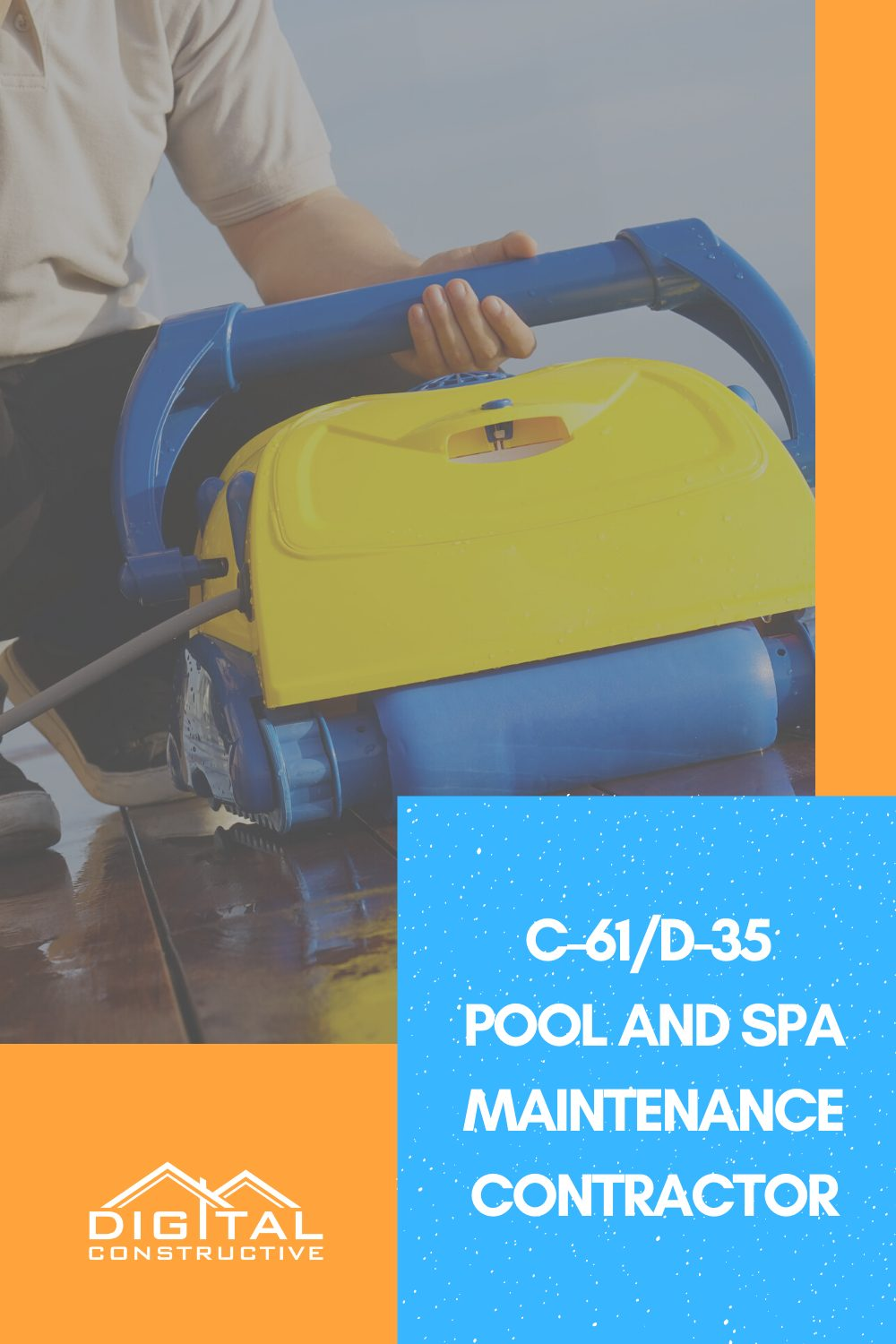 what can you do with a D-35 license for pool and spa maintenance in California
