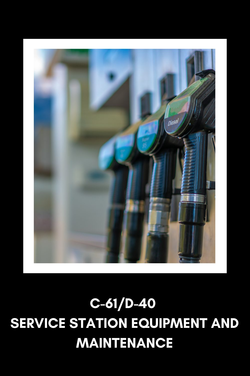 what can  you do with a C-61 license for gas station contractors in california
