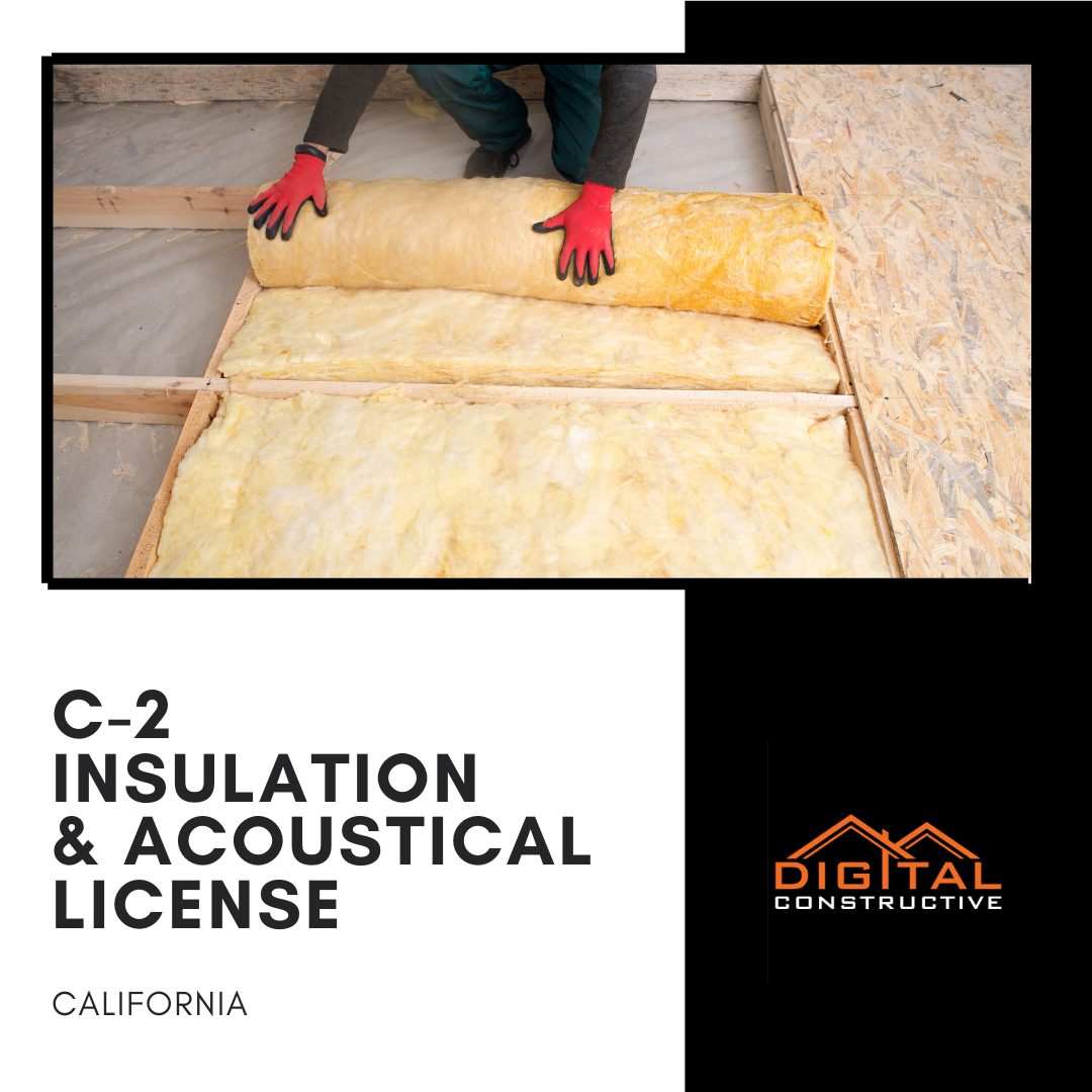 what can you do with the C-2 insulation & acoustical contractor license in California